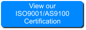 View our ISO9001/AS9100 Certification
